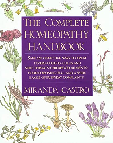 The Complete Homeopathy Handbook By Miranda Castro