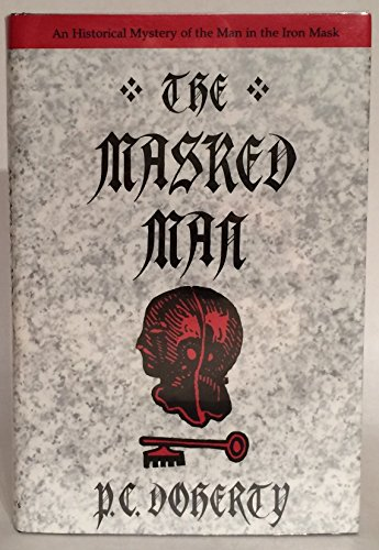 The Masked Man By Paul C Doherty
