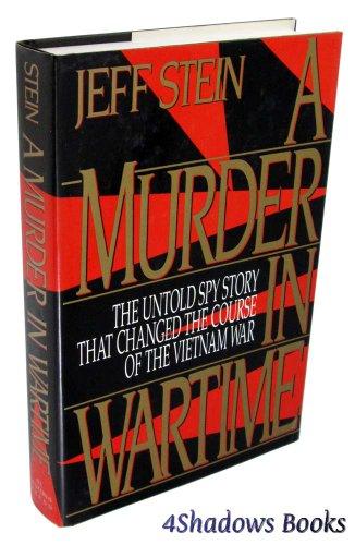 A Murder in Wartime By Jeff Stein