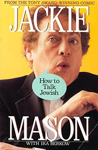 How to Talk Jewish By Jackie Mason