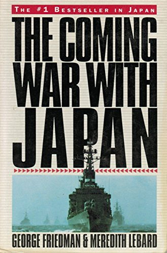 The Coming War with Japan By George Friedman