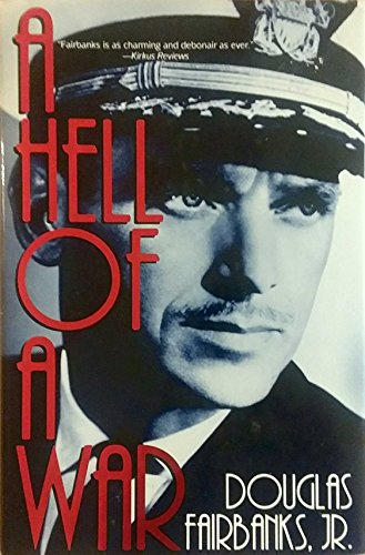 A Hell of a War By Douglas Fairbanks