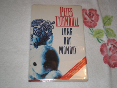 Long Day Monday By MR Peter Turnbull
