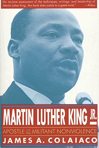 Martin Luther King, Jr. By James A. Colaiaco