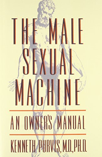 The Male Sexual Machine By Purvis