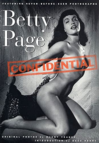Betty Page Confidential By Bunny Yeafer