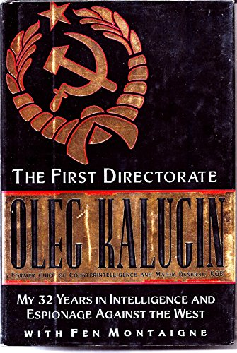 The First Directorate By Oleg Kalugin