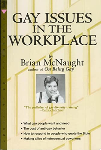 Gay Issues In The Workplace By Brian McNaught