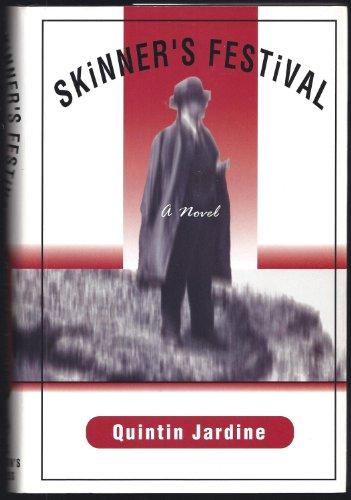 Skinner's Festival By Quintin Jardine