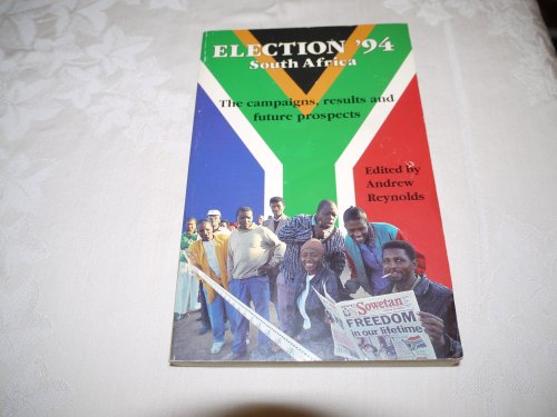 Election 1994 South Africa By Andrew Reynolds (University of Notre Dame)