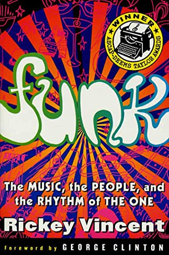 Funk: Music, People and Rhythm of the One By R. Vincent
