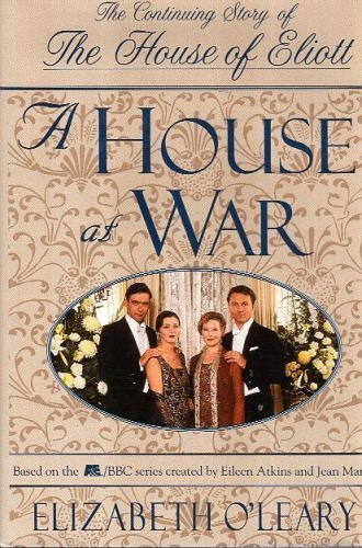 A House at War By Elizabeth L O'Leary