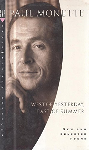 West of Yesterday, East of Summer By Paul Monette