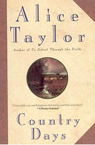 Country Days By Alice Taylor