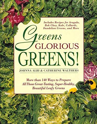 Greens Glorious Greens! By Johnna Albi