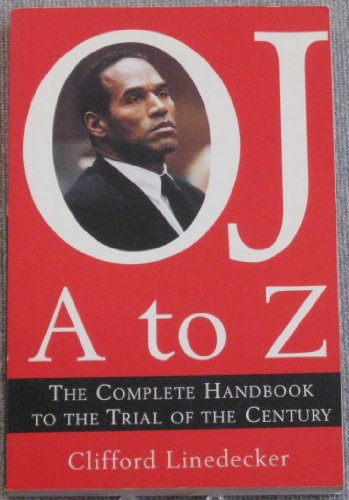 O.J. A to Z By Clifford L. Linedecker