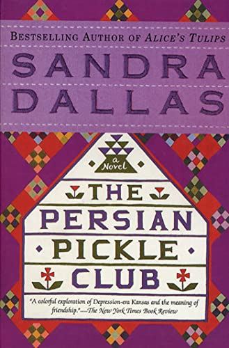 The Persian Pickle Club By Sandra Dallas