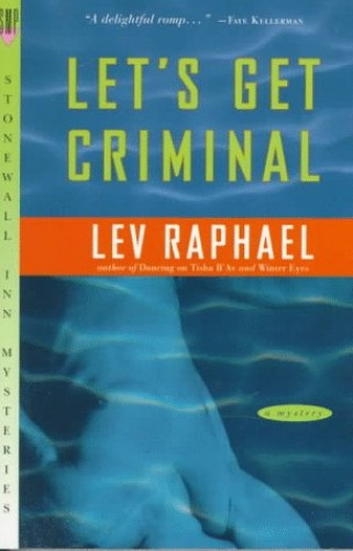 Let's Get Criminal By Lev Raphael