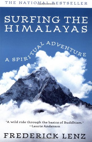 Surfing the Himalaya's Tpb By Frederick A. Lenz