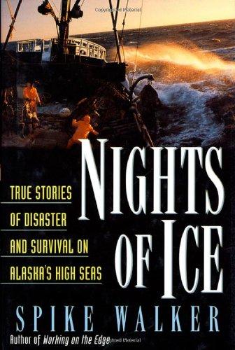 Nights of Ice By Spike Walker