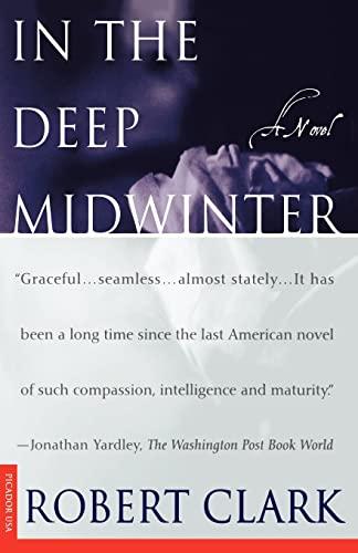 In the Deep Winter By Robert Clark-Picador