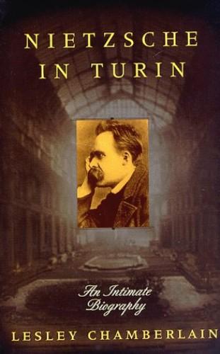 Nietzsche in Turin By Lesley Chamberlain