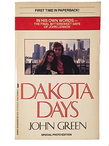 Dakota Days By John Green