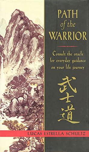 Path of the Warrior By Lucas Estrella Schultz