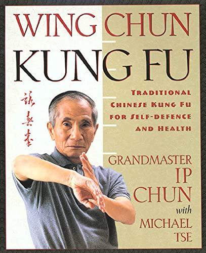 Wing Chun Kung Fu By Ip Chun