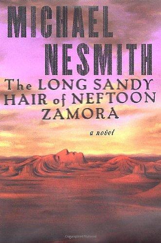 Long Sandy Hari of Neftoon Zamora By Michael Nesmith