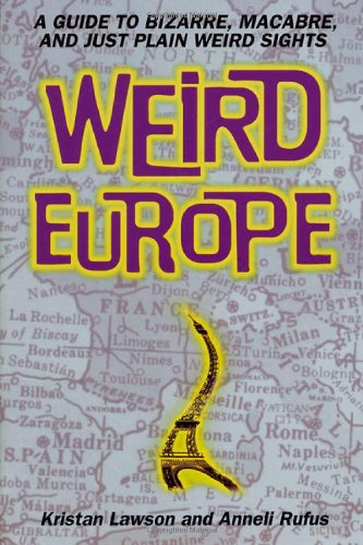 Weird Europe By Kristan Lawson