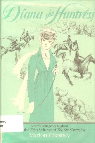 Diana the Huntress By Marion Chesney