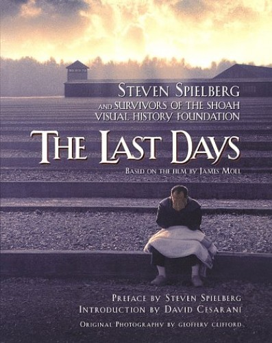 The Last Days By Steven Spielberg