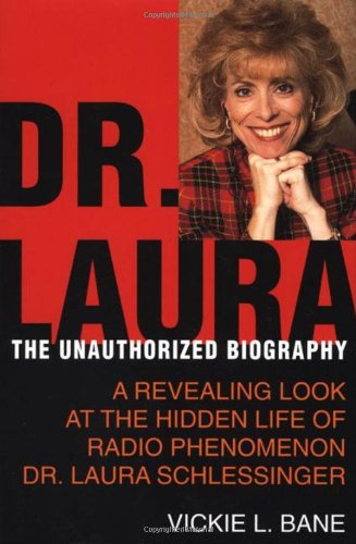 Dr. Laura By Vickie Bane