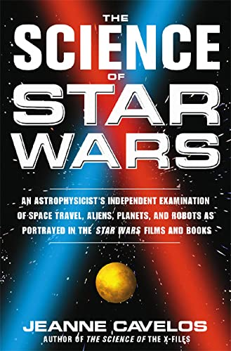 "The Science of ""Star Wars"" By Jeanne Cavelos"