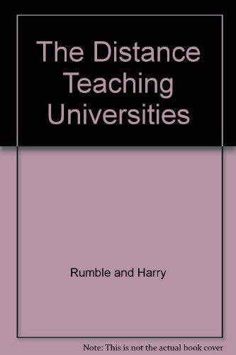 The Distance Teaching Universities By Edited by Greville Rumble