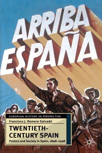 Twentieth-Century Spain By Francisco J Romero-Salvado