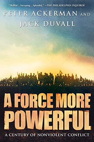 A Force More Powerful By Peter Ackermann