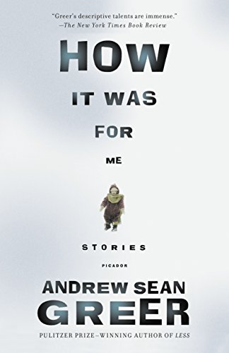 How It Was By Andrew Sean Greer