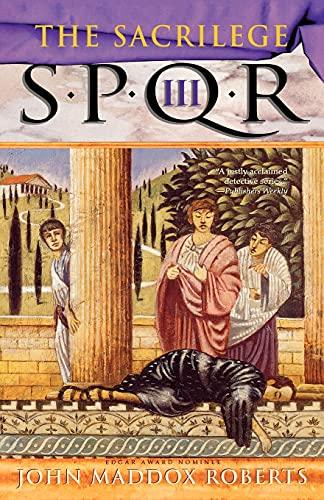 Spqr III: The Sacrilege By John Maddox Roberts