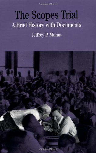 The Scopes Trial By Jeffrey P Moran