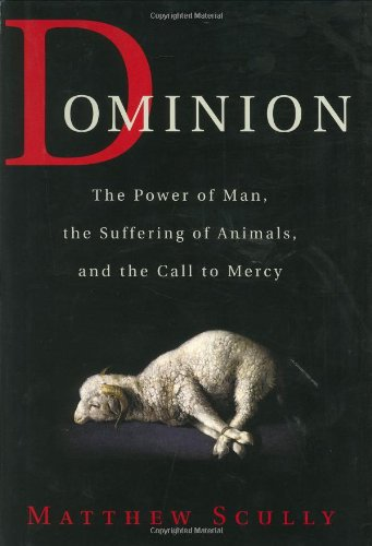 Dominion By Matthew Scully