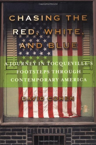 Chasing the Red, White and Blue By David Cohen