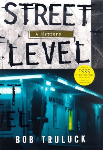 Street Level By Bob Truluck