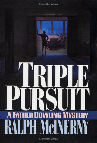 Triple Pursuit By Ralph M McInerny