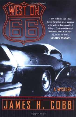 West on 66 By James H Cobb