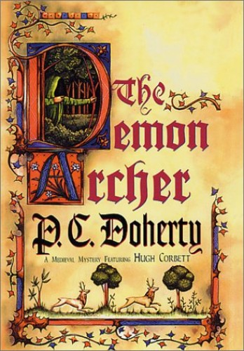 The Demon Archer By P. C. Doherty