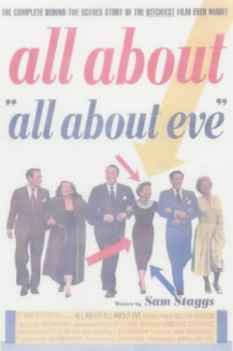 """All about """"All about Eve"""" By Sam Staggs"""