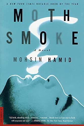 Moth Smoke By Mohsin Hamid
