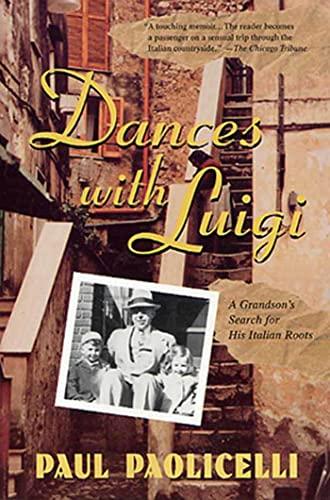 Dances with Luigi By Paul E Paolicelli